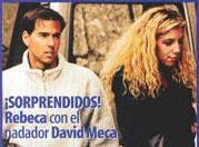 Rebeca nunca lució un pelo más bonito que durante su romance con David