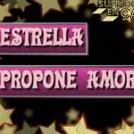 Estrella propone amor, la teleserie revelación de 2011