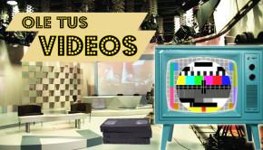 Maqueta-ole-tus-videos