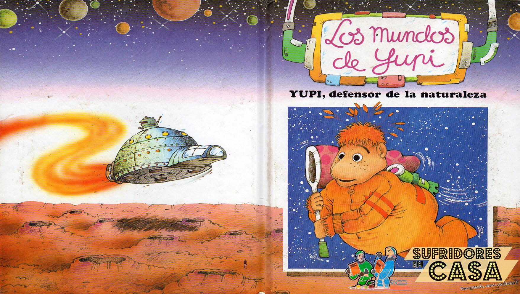Especial Día del libro: Yupi, defensor de la naturaleza