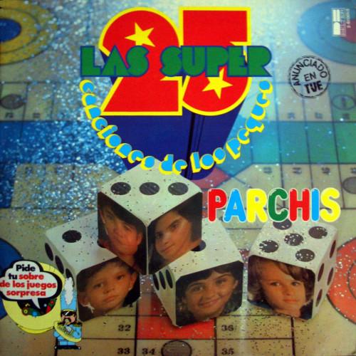 Parchis 25 canciones de los peques