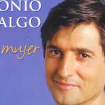 'A ti, mujer' de Antonio Hidalgo, un disco para señoras