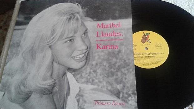 Cuando Karina se llamaba Maribel Llaudés