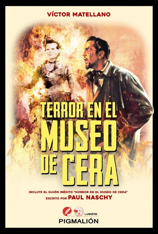 Terror en el museo de cera victor matellano