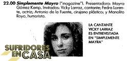 ¿Puede haber algo más SEC que Mayra Gómez Kemp entrevistando a Vicky Larraz?
